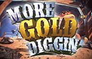 Онлайн слот More Gold Diggin