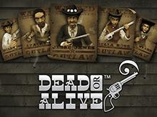 Играть в азартную игру Dead Or Alive