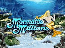 Играть Mermaids Millions онлайн